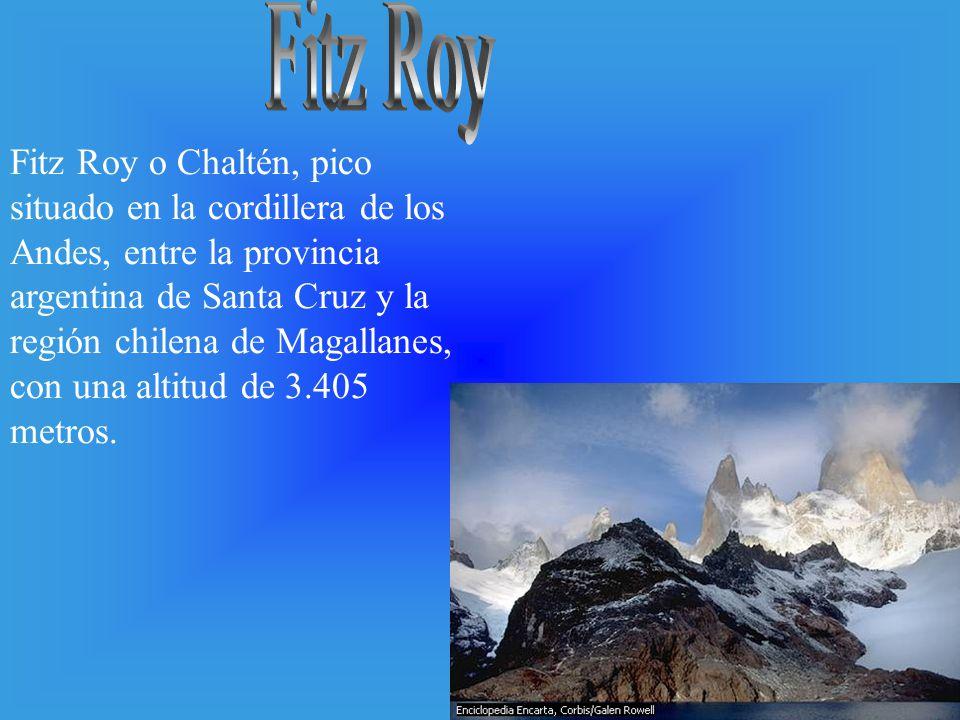 Fitz Roy o Chaltén, pico situado en la cordillera de los Andes, entre la provincia argentina de Santa Cruz y la región chilena de Magallanes, con una