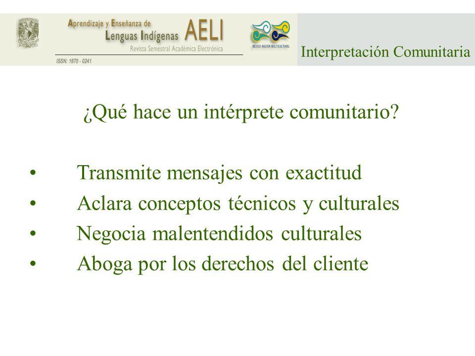 Interpretación Comunitaria ¿Qué habilidades necesita.