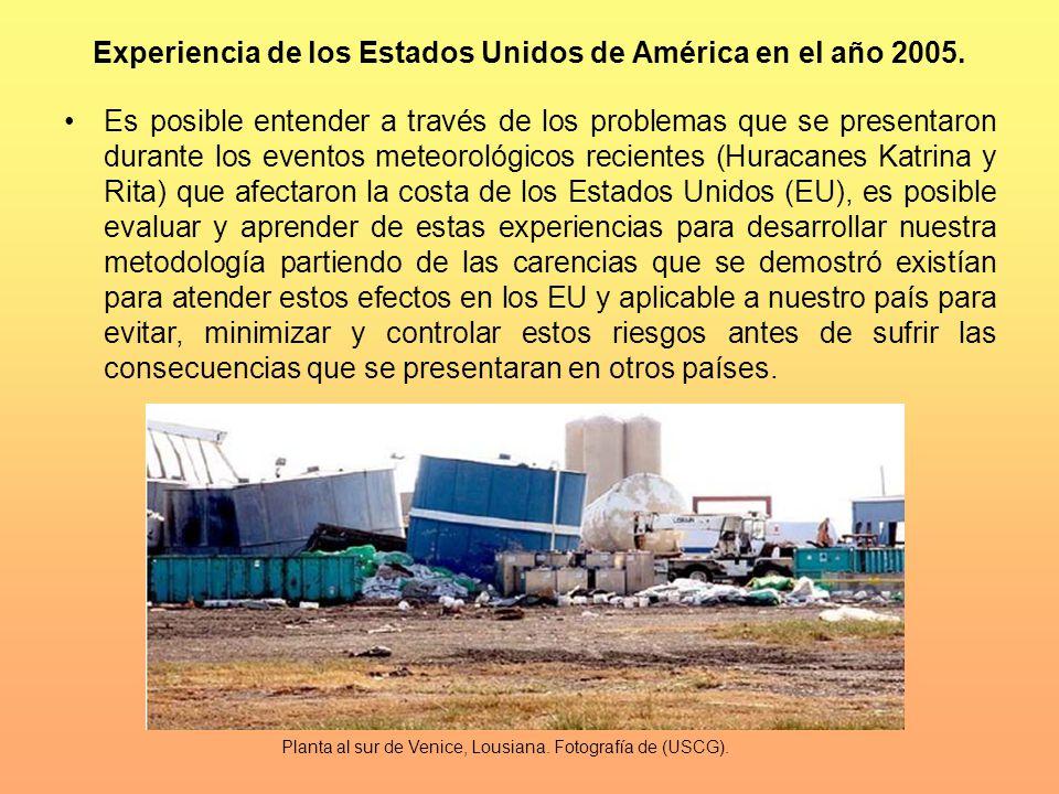 Experiencia de los Estados Unidos de América en el año 2005. Es posible entender a través de los problemas que se presentaron durante los eventos mete
