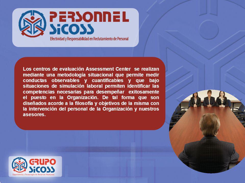 Personnel Sicoss Grupo Sicoss cuenta con un equipo comprometido de expertos que de manera profesional asegura el éxito de la selección para integrar e