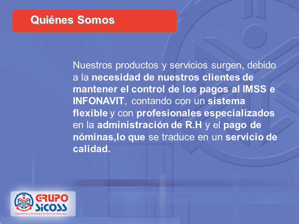 Grupo Sicoss es una empresa Mexicana con más de treinta años de experiencia en el diseño de herramientas y estrategias en materia de Nóminas, Seguro S
