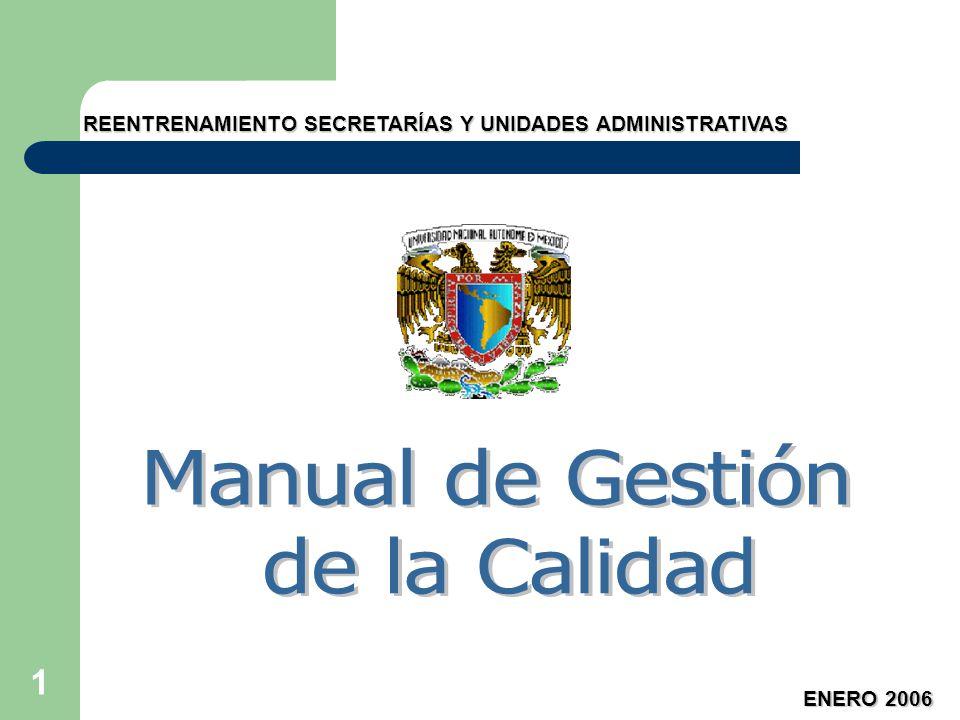 1 REENTRENAMIENTO SECRETARÍAS Y UNIDADES ADMINISTRATIVAS ENERO 2006