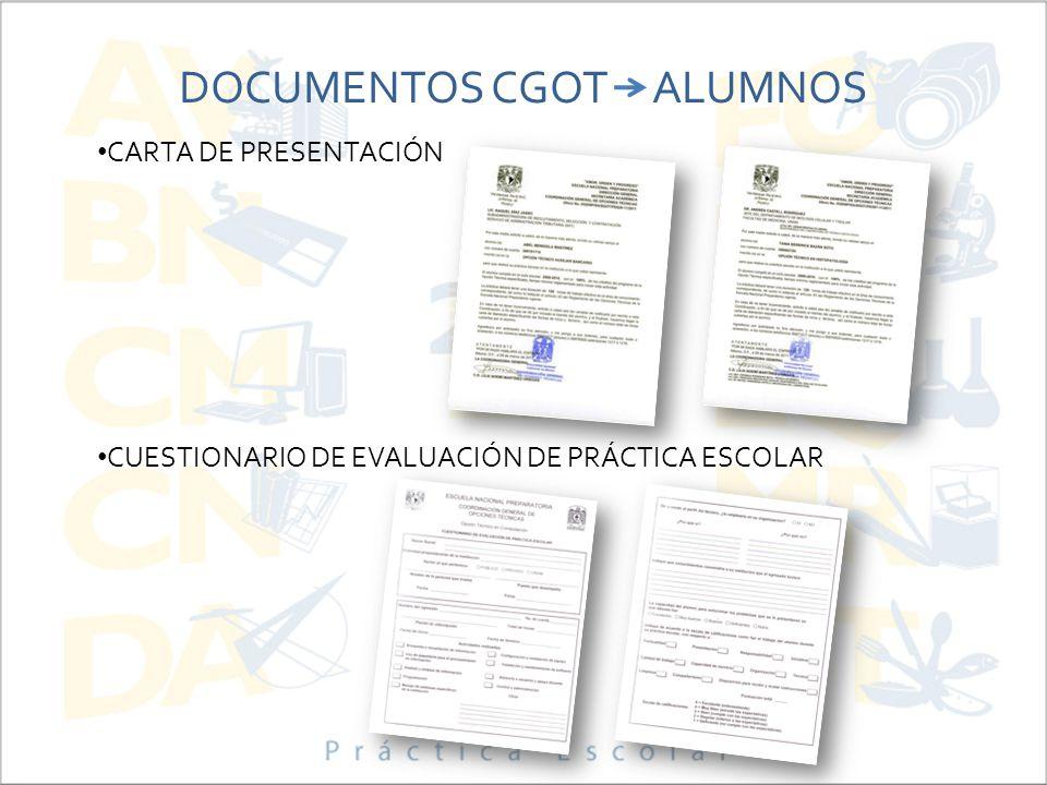 DOCUMENTOS CGOT ALUMNOS CARTA DE PRESENTACIÓN CUESTIONARIO DE EVALUACIÓN DE PRÁCTICA ESCOLAR