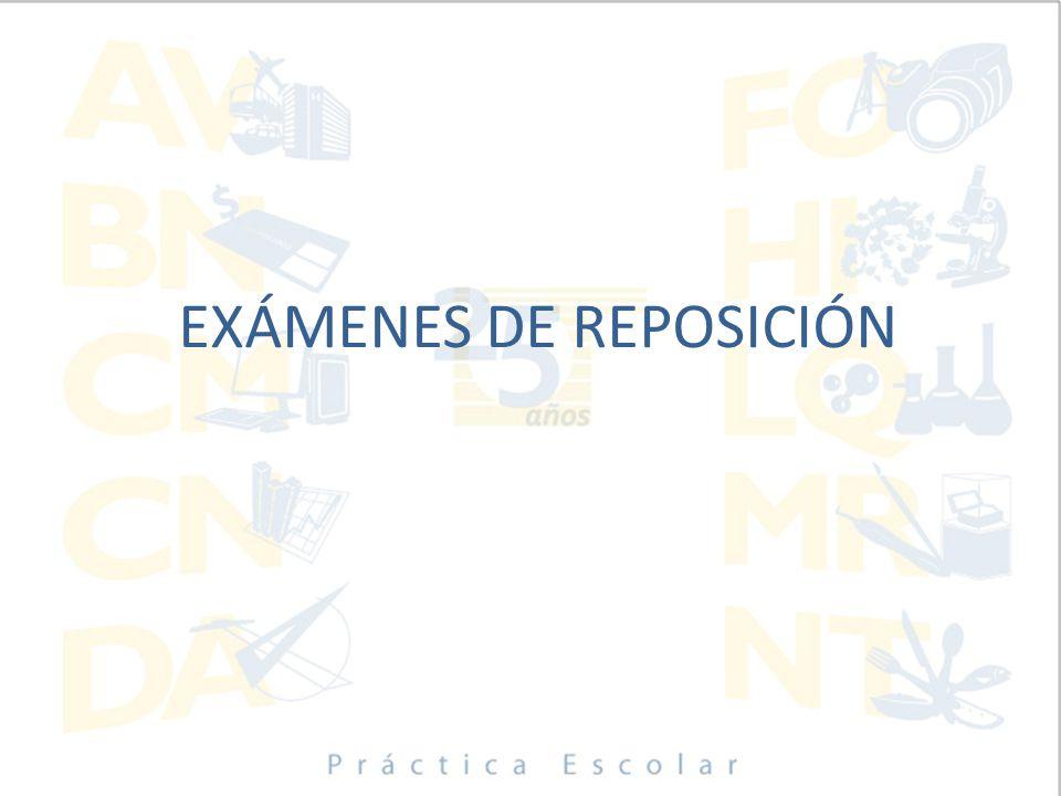 EXÁMENES DE REPOSICIÓN