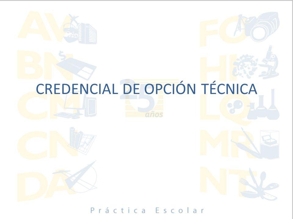 CREDENCIAL DE OPCIÓN TÉCNICA