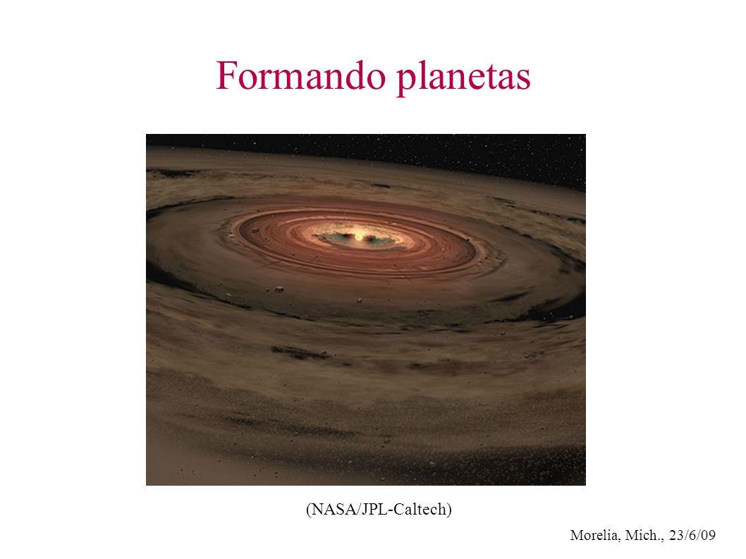 Morelia, Mich., 23/6/09 Formando planetas (NASA/JPL-Caltech)