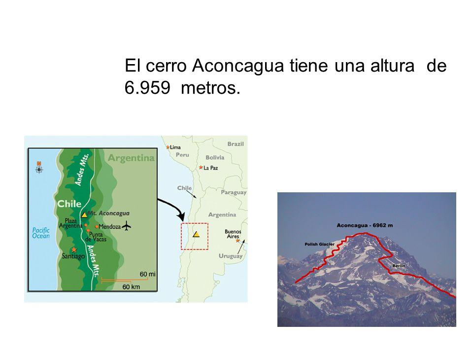 El cerro Aconcagua tiene una altura de 6.959 metros.