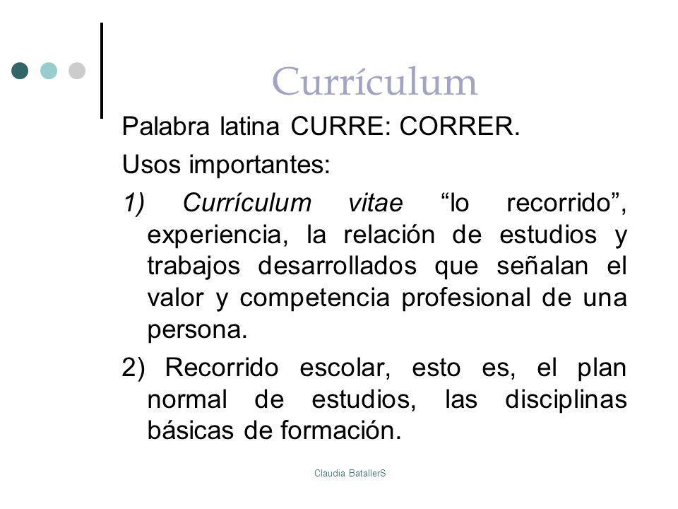 Currículum Palabra latina CURRE: CORRER. Usos importantes: 1) Currículum vitae lo recorrido, experiencia, la relación de estudios y trabajos desarroll