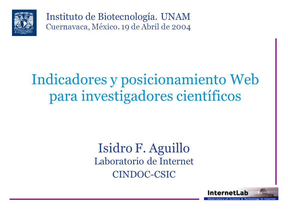 Indicadores y posicionamiento Web para investigadores científicos Isidro F.