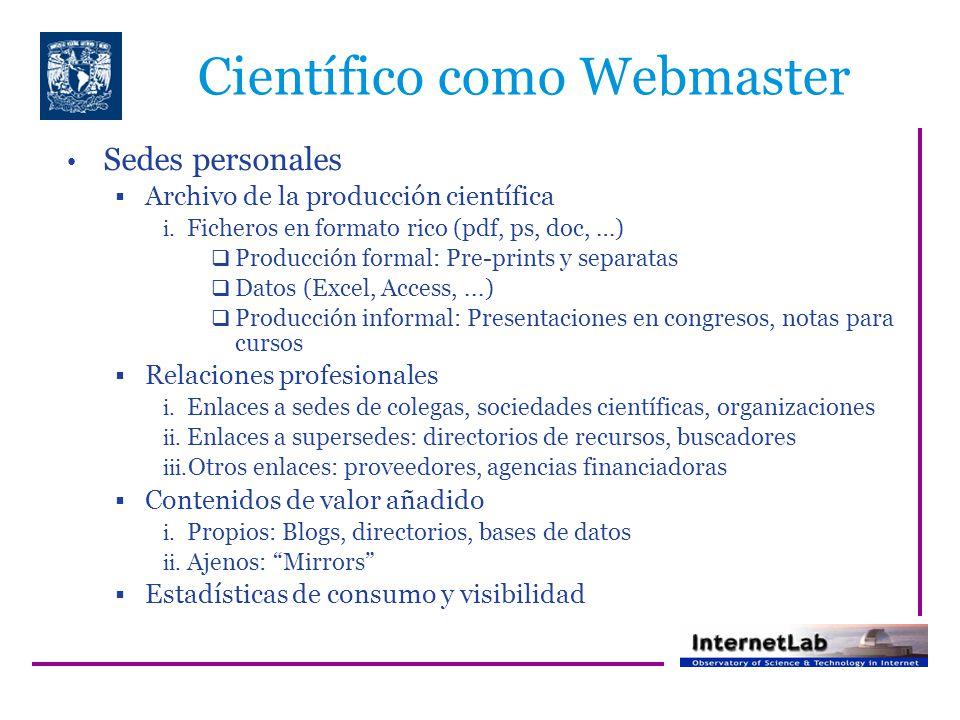 Científico como Webmaster Sedes personales Archivo de la producción científica i.