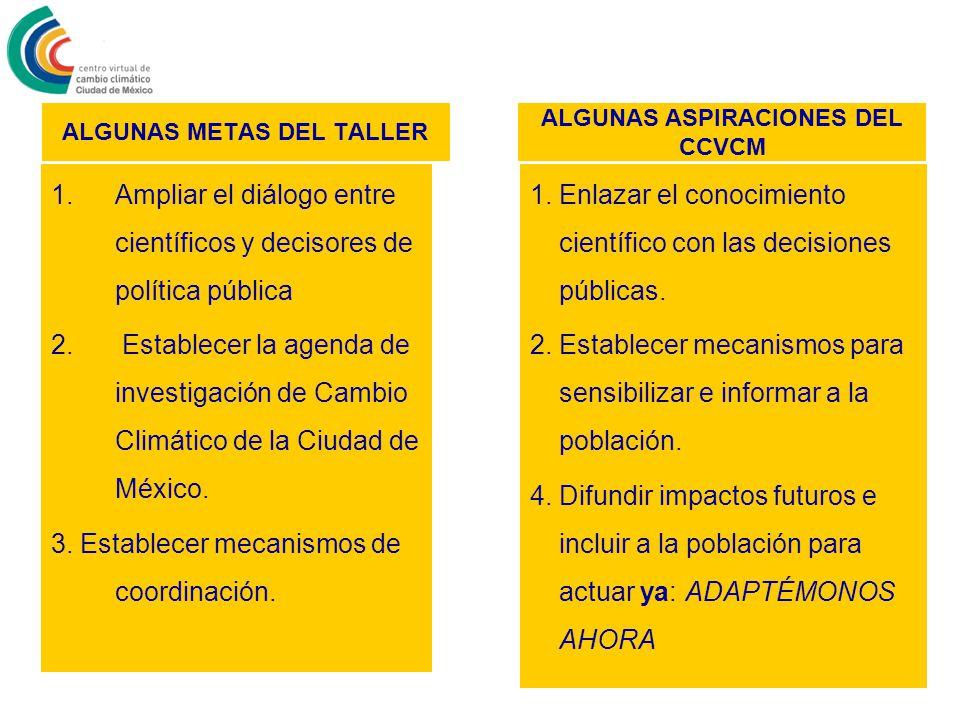 1.Ampliar el diálogo entre científicos y decisores de política pública 2.
