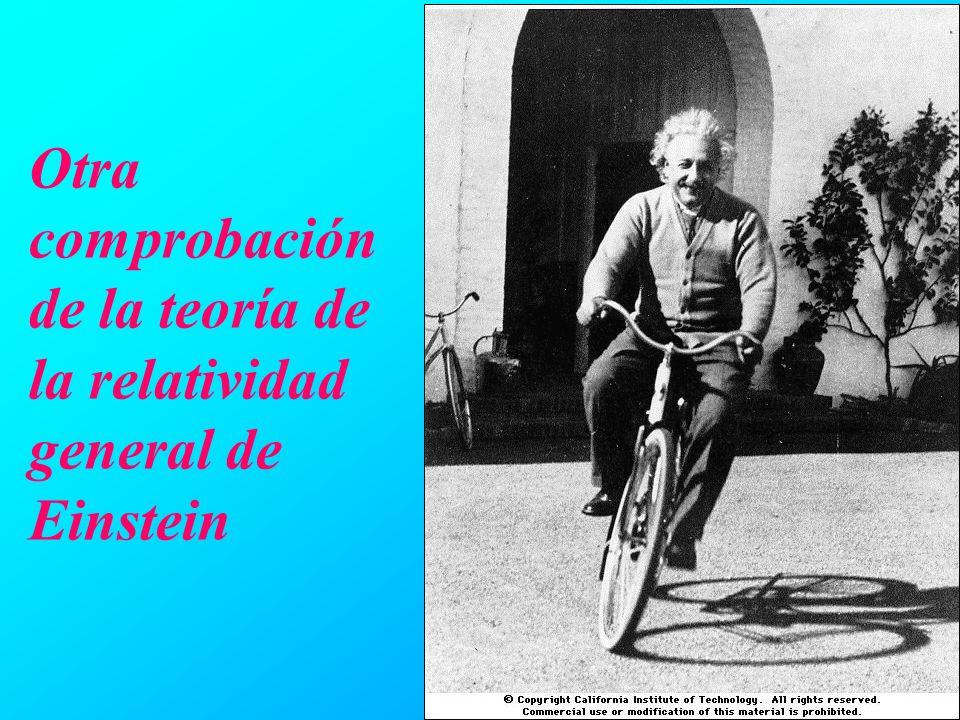 Otra comprobación de la teoría de la relatividad general de Einstein