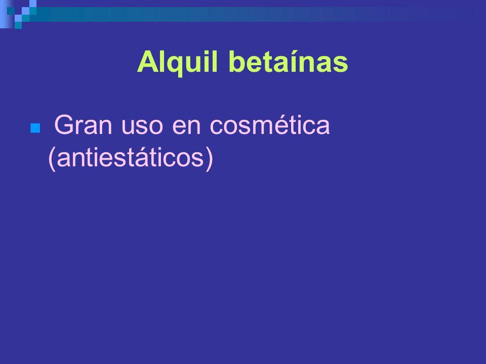 Alquil betaínas Gran uso en cosmética (antiestáticos)