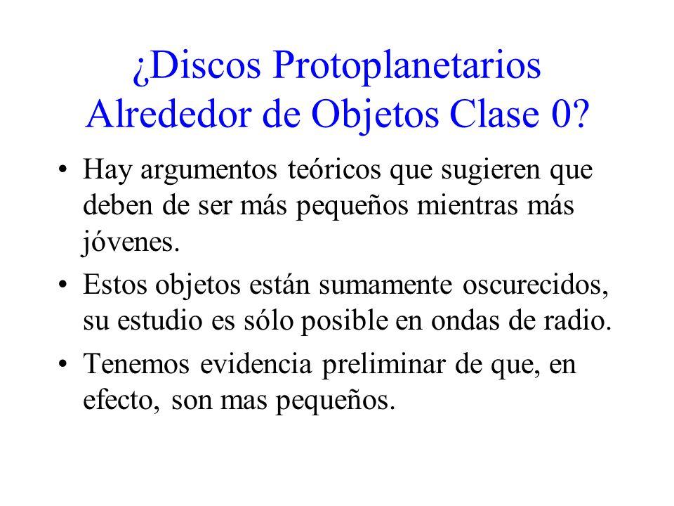 ¿Discos Protoplanetarios Alrededor de Objetos Clase 0.