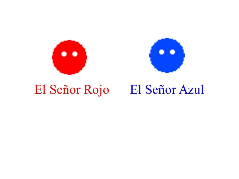 El Señor RojoEl Señor Azul