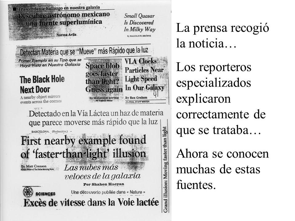 La prensa recogió la noticia… Los reporteros especializados explicaron correctamente de que se trataba… Ahora se conocen muchas de estas fuentes.