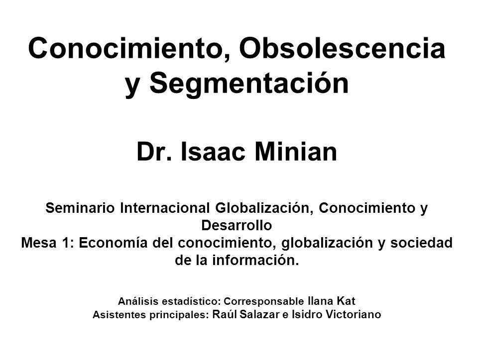Conocimiento, Obsolescencia y Segmentación Dr.