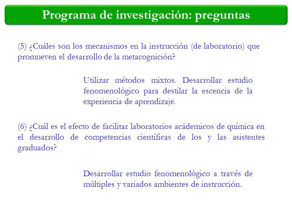 Programa de investigación: preguntas (5) ¿Cuáles son los mecanismos en la instrucción (de laboratorio) que promueven el desarrollo de la metacognición