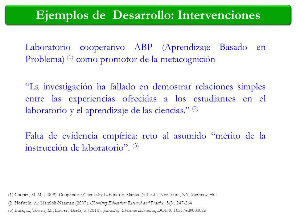 (1) Cooper, M. M. (2009). Cooperative Chemistry Laboratory Manual (5th ed.). New York, NY: McGraw-Hill. Laboratorio cooperativo ABP (Aprendizaje Basad