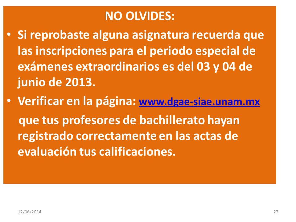 NO OLVIDES: Si reprobaste alguna asignatura recuerda que las inscripciones para el periodo especial de exámenes extraordinarios es del 03 y 04 de junio de 2013.