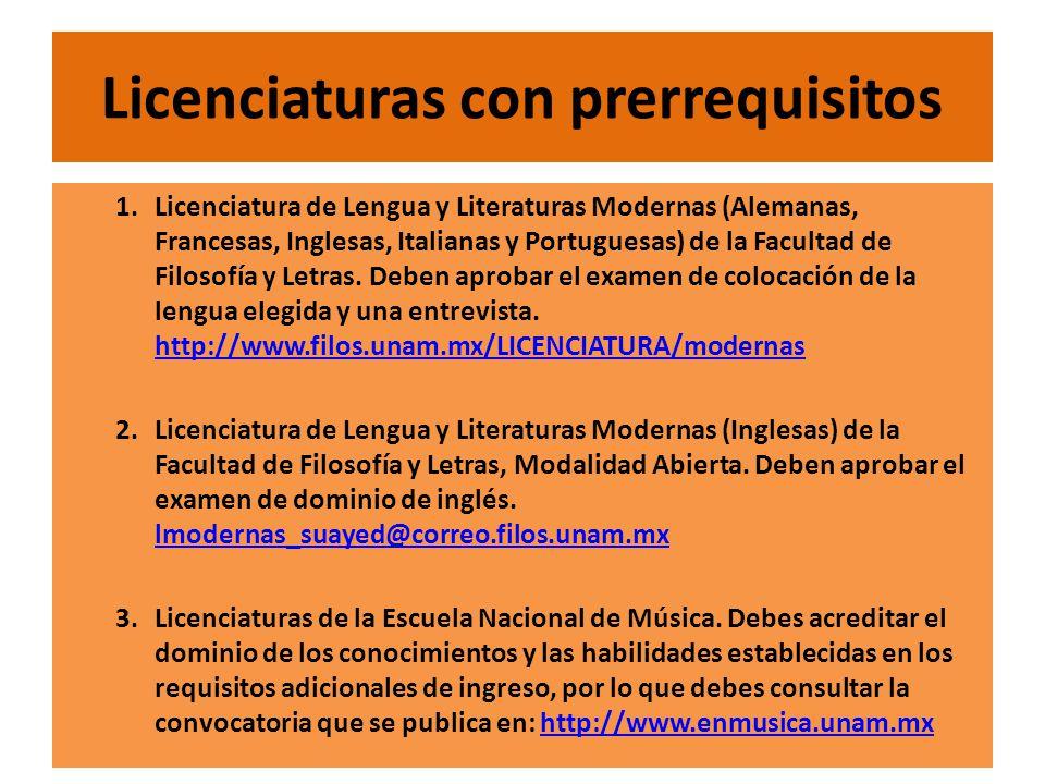 12/06/201430 Licenciaturas con prerrequisitos 1.Licenciatura de Lengua y Literaturas Modernas (Alemanas, Francesas, Inglesas, Italianas y Portuguesas) de la Facultad de Filosofía y Letras.
