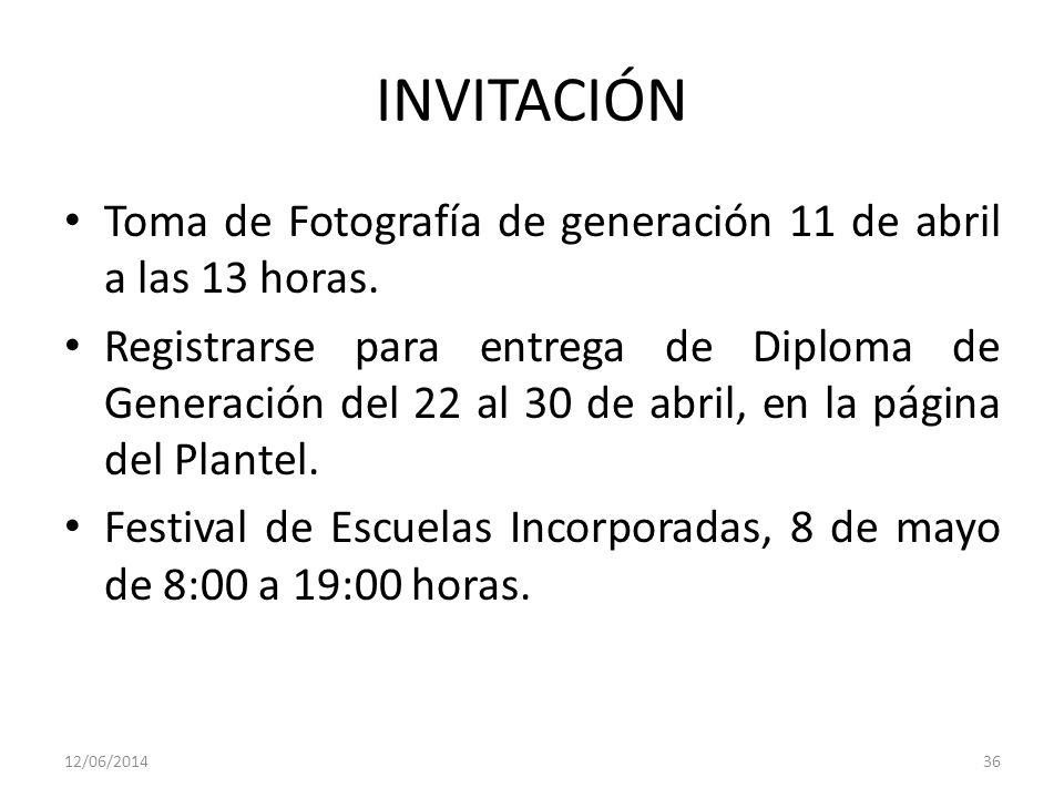 INVITACIÓN Toma de Fotografía de generación 11 de abril a las 13 horas. Registrarse para entrega de Diploma de Generación del 22 al 30 de abril, en la