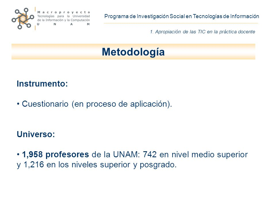 Metodología Instrumento: Cuestionario (en proceso de aplicación).