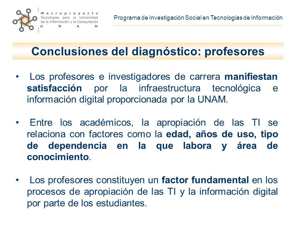 Los profesores e investigadores de carrera manifiestan satisfacción por la infraestructura tecnológica e información digital proporcionada por la UNAM.