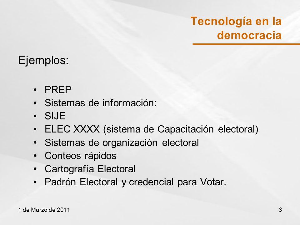 Tecnología en la democracia Ejemplos: PREP Sistemas de información: SIJE ELEC XXXX (sistema de Capacitación electoral) Sistemas de organización electoral Conteos rápidos Cartografía Electoral Padrón Electoral y credencial para Votar.