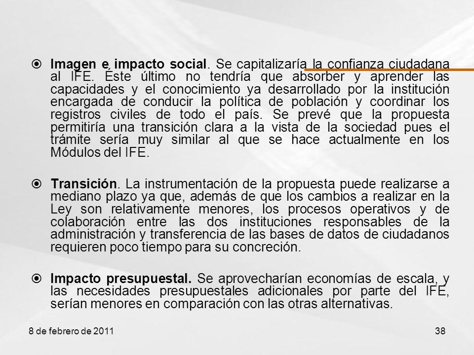 Imagen e impacto social. Se capitalizaría la confianza ciudadana al IFE.