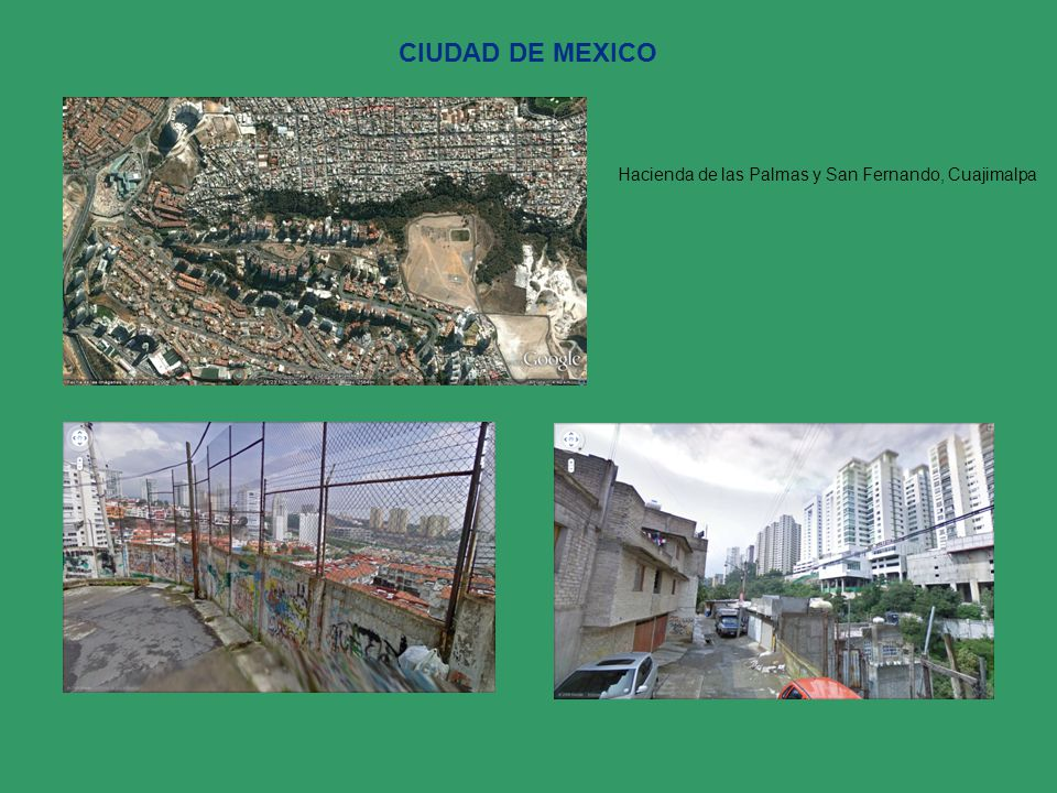 Hacienda de las Palmas y San Fernando, Cuajimalpa CIUDAD DE MEXICO