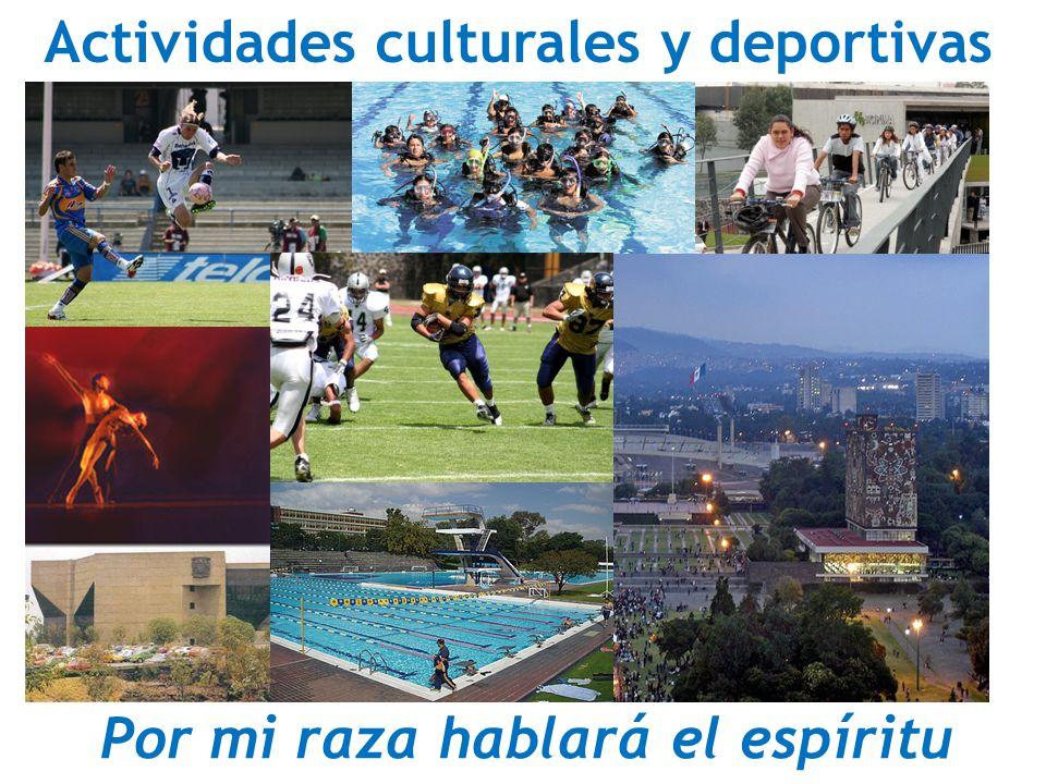 Actividades culturales y deportivas Por mi raza hablará el espíritu