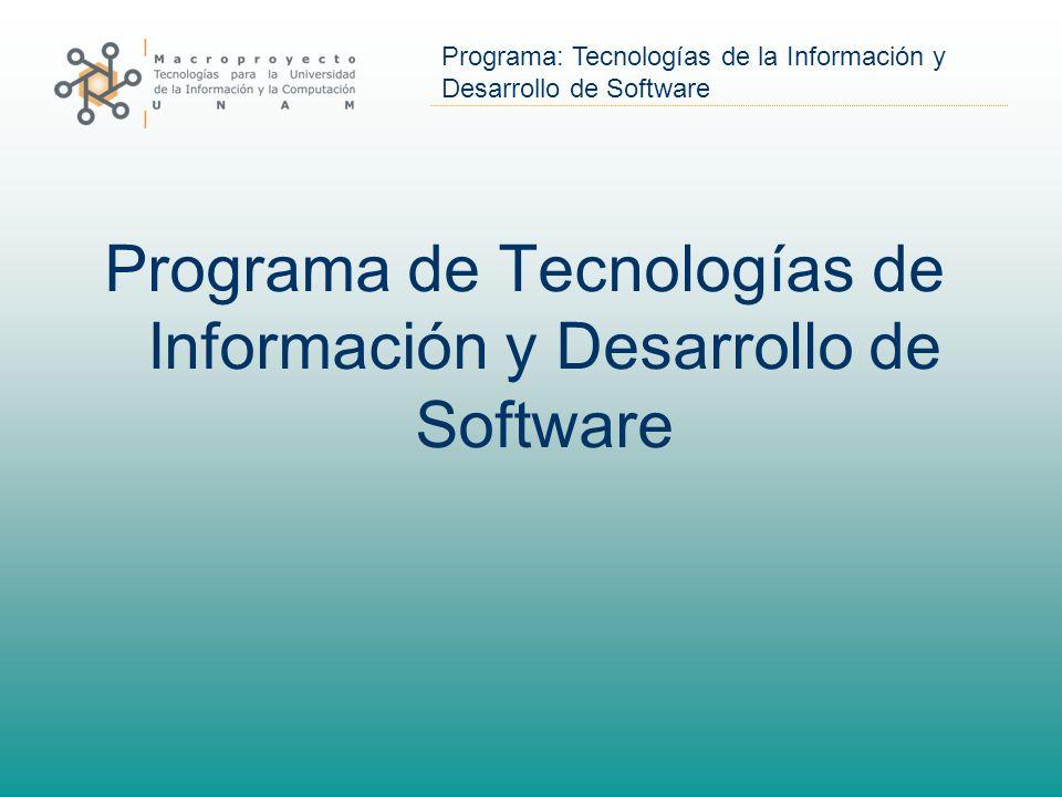 Programa: Tecnologías de la Información y Desarrollo de Software Programa de Tecnologías de Información y Desarrollo de Software