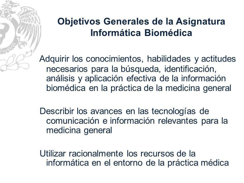 Servicios accesibles de información Desarrollo de capacidades para el manejo de la información Competencia en el uso de Tecnologías de la Información y la Comunicación (TICs=herramienta vinculante?) Vinculación de la medicina y la informática en la sociedad del conocimiento
