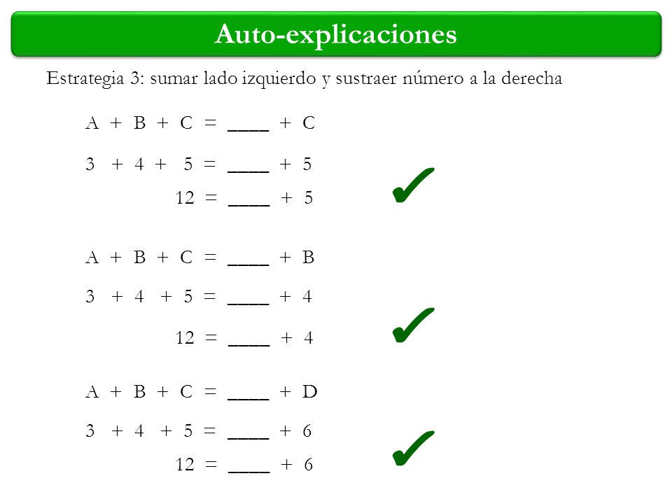A + B + C = ____ + C A + B + C = ____ + B A + B + C = ____ + D 3 + 4 + 5 = ____ + 5 3 + 4 + 5 = ____ + 4 3 + 4 + 5 = ____ + 6 12 = ____ + 5 12 = ____
