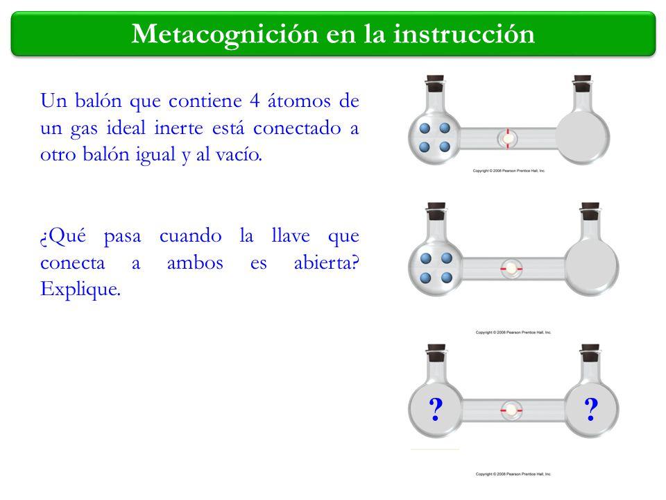 ?? Un balón que contiene 4 átomos de un gas ideal inerte está conectado a otro balón igual y al vacío. ¿Qué pasa cuando la llave que conecta a ambos e