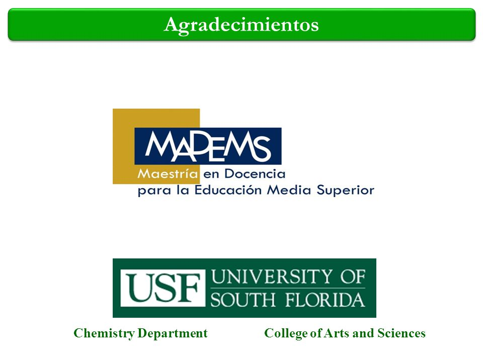 Agradecimientos Chemistry DepartmentCollege of Arts and Sciences