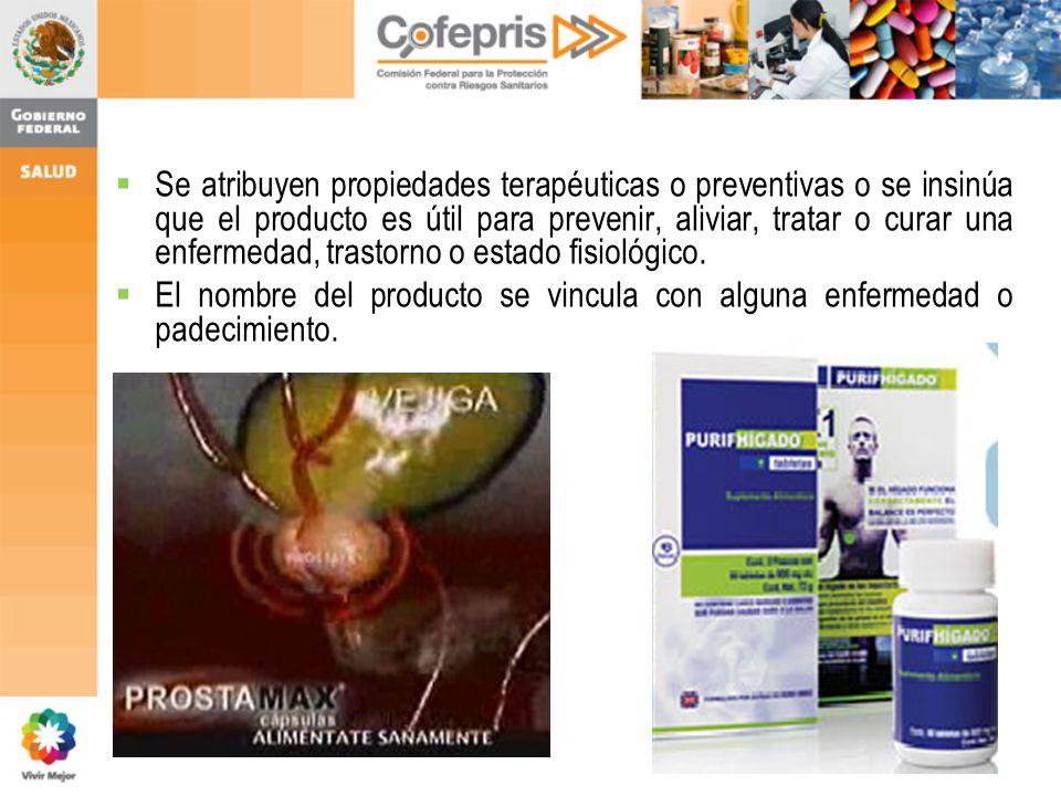 13 Se atribuyen propiedades terapéuticas o preventivas o se insinúa que el producto es útil para prevenir, aliviar, tratar o curar una enfermedad, tra