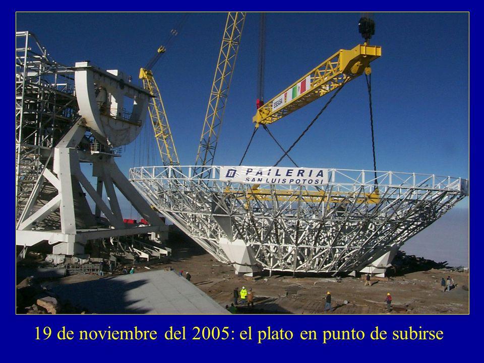 19 de noviembre del 2005: el plato en punto de subirse