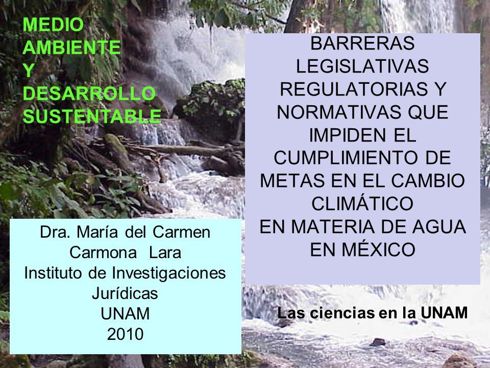 Objeto de la presentación REALIZAR UN BREVE ANÁLISIS PARA DETECTAR LA PRINCIPAL BARRERA LEGISLATIVA, REGULATORIAS Y NORMATIVAS QUE IMPIDEN EL CUMPLIMIENTO DE METAS EN EL CAMBIO CLIMÁTICO EN MATERIA DE AGUA EN MÉXICO