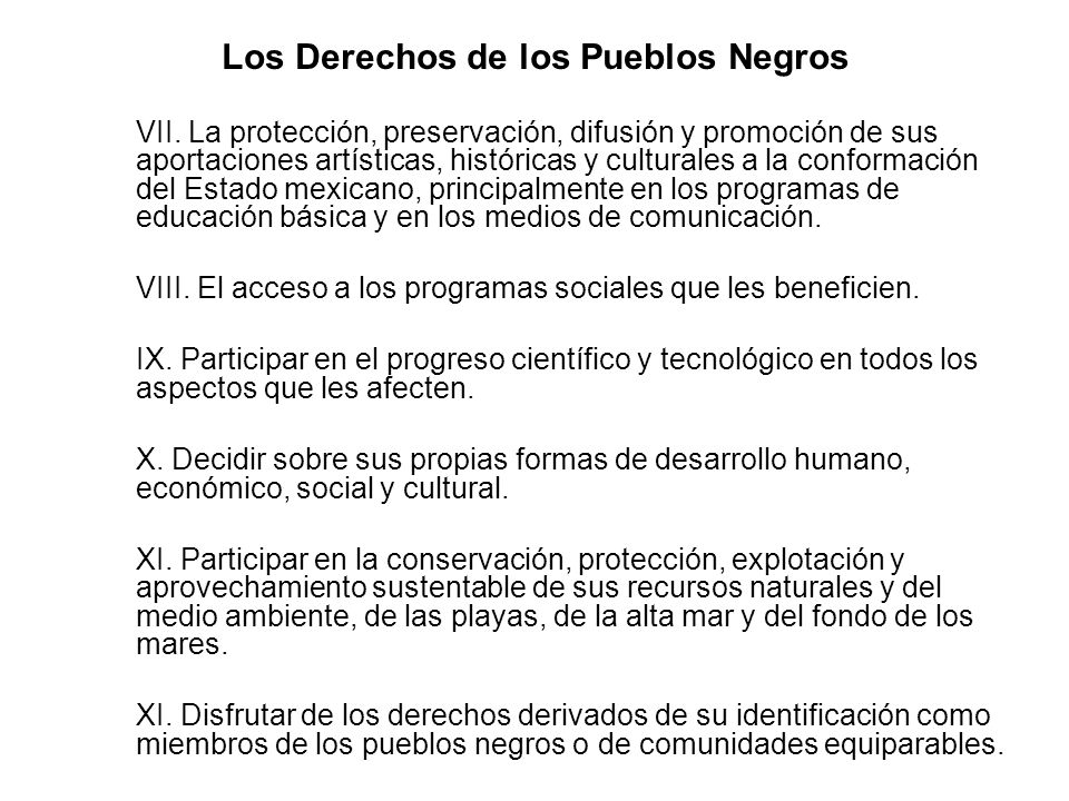 Los Derechos de los Pueblos Negros oVII. La protección, preservación, difusión y promoción de sus aportaciones artísticas, históricas y culturales a l