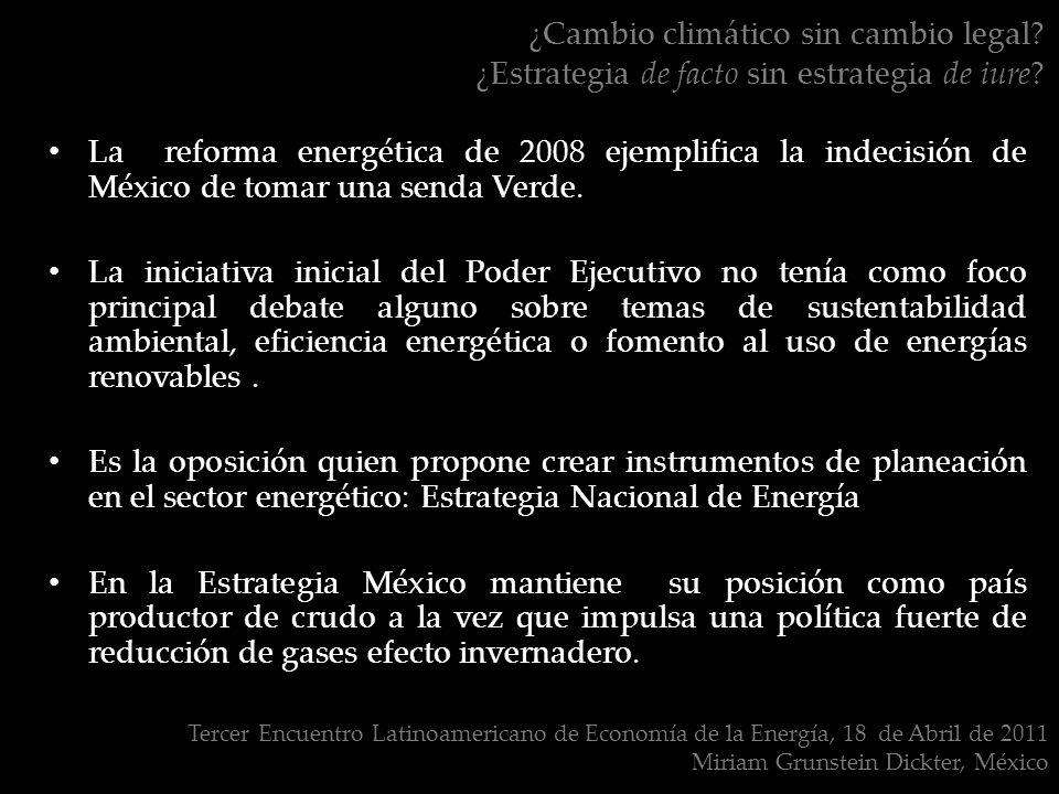 ¿Cambio climático sin cambio legal. ¿Estrategia de facto sin estrategia de iure.