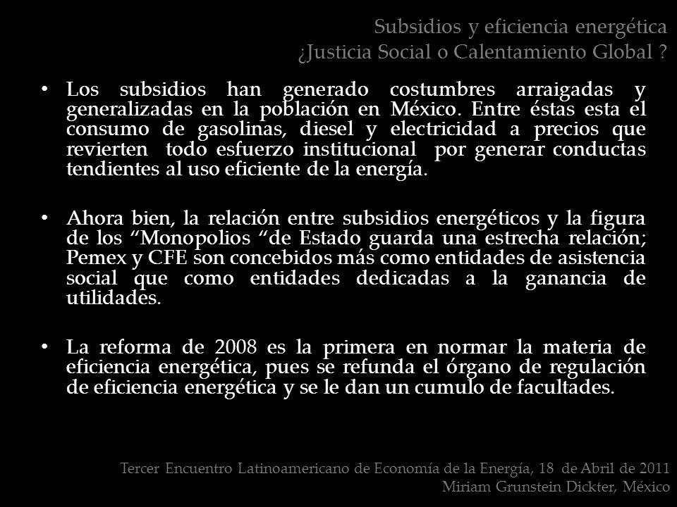 Subsidios y eficiencia energética ¿Justicia Social o Calentamiento Global .
