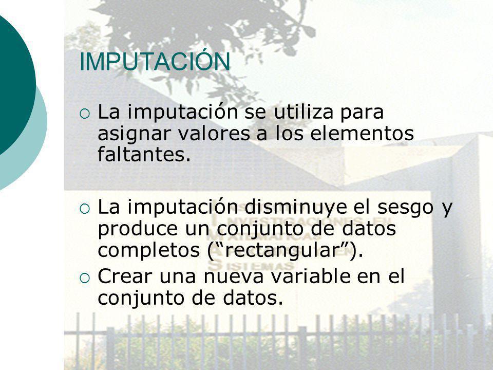 IMPUTACIÓN La imputación se utiliza para asignar valores a los elementos faltantes. La imputación disminuye el sesgo y produce un conjunto de datos co