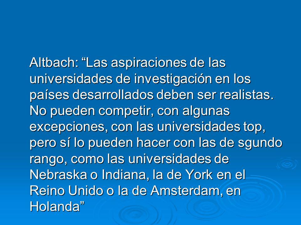 Altbach: Las aspiraciones de las universidades de investigación en los países desarrollados deben ser realistas.