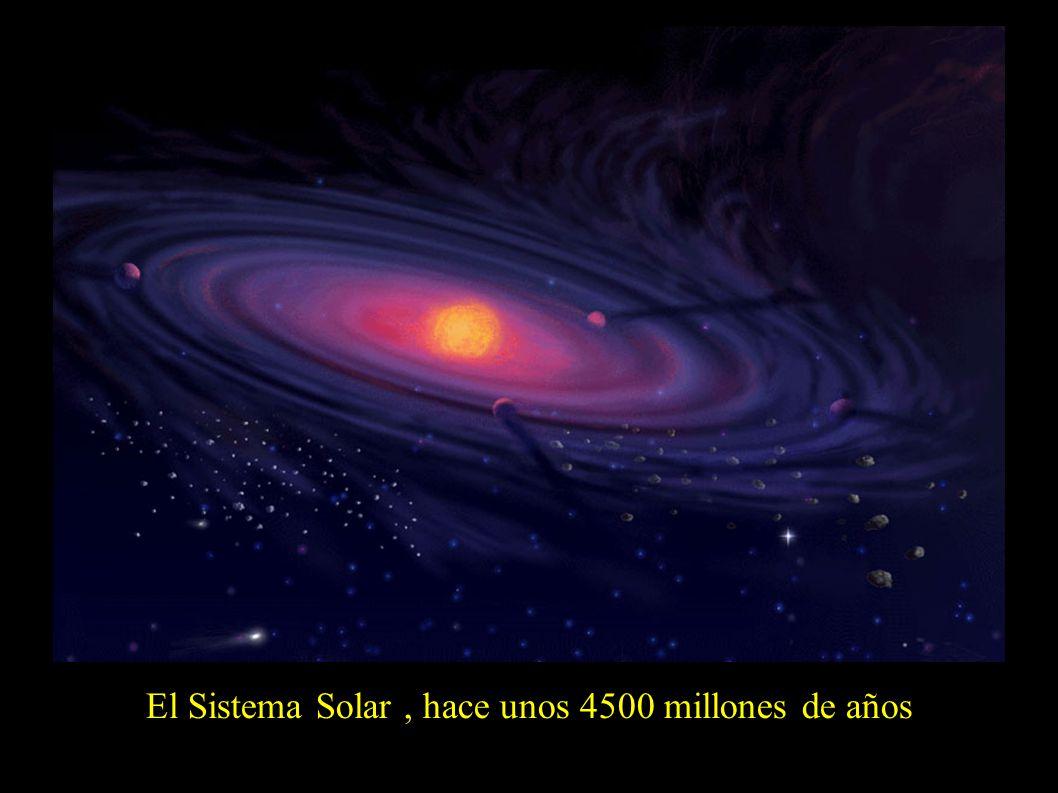 El Sistema Solar, hace unos 4500 millones de años
