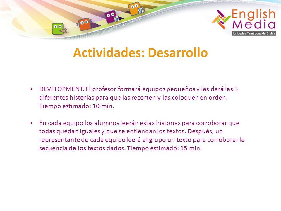 Actividades: Desarrollo DEVELOPMENT.