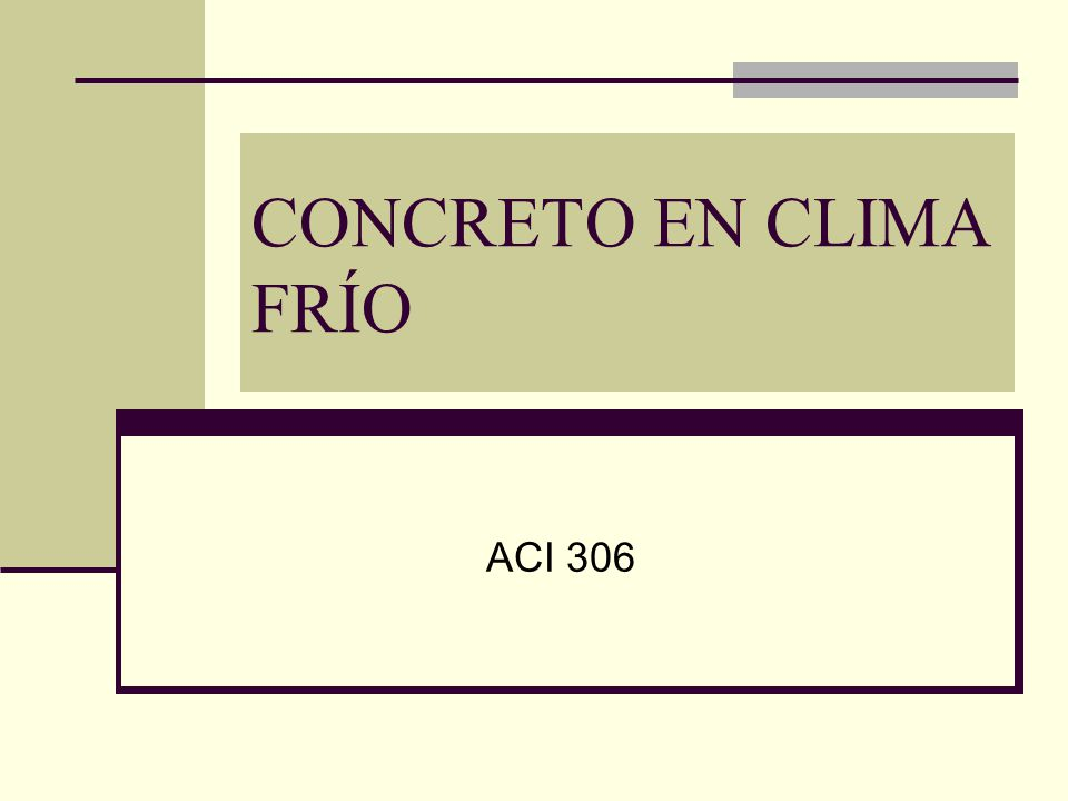 CONCRETO EN CLIMA FRÍO ACI 306