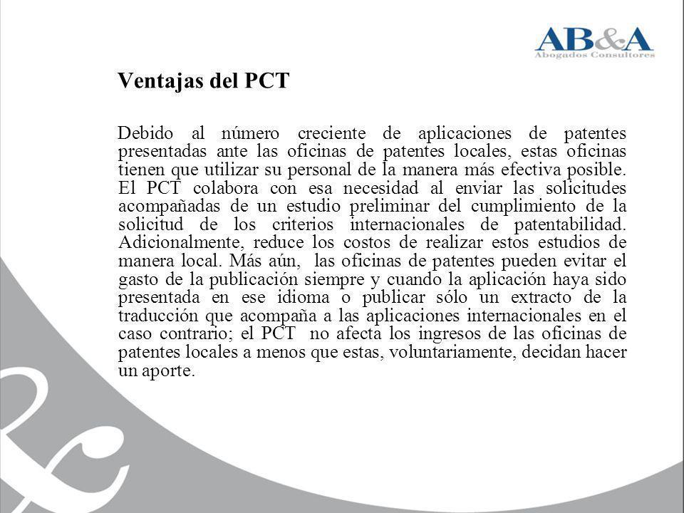 Ventajas del PCT Debido al número creciente de aplicaciones de patentes presentadas ante las oficinas de patentes locales, estas oficinas tienen que u