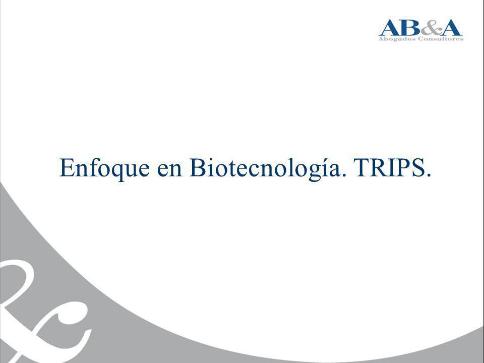 Enfoque en Biotecnología. TRIPS.